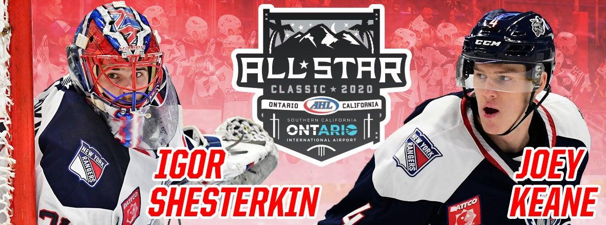 Shesterkin, Keane Selected for 2020 AHL All-Star Classic
